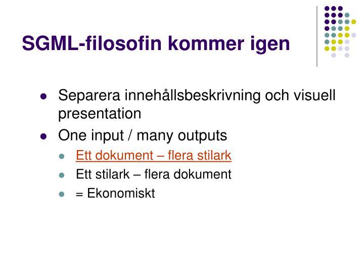 SGML-filosofin kommer igen