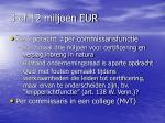 3 of 12 miljoen eur