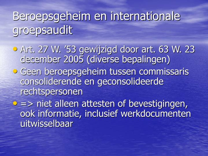 Beroepsgeheim en internationale groepsaudit