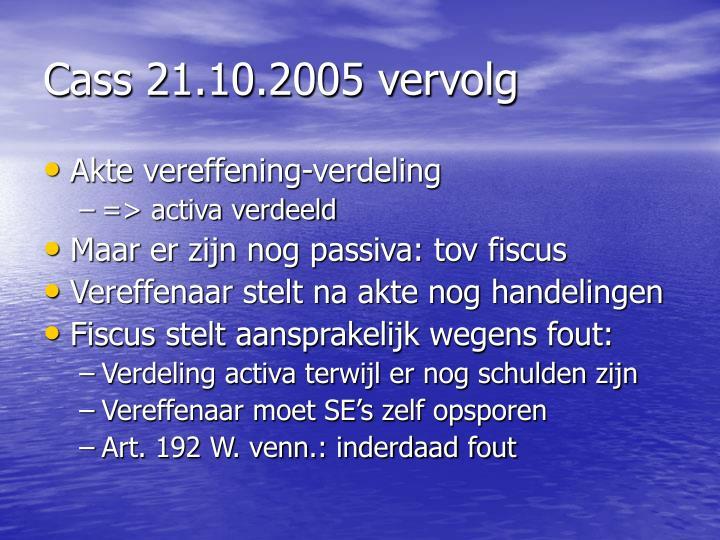 Cass 21.10.2005 vervolg
