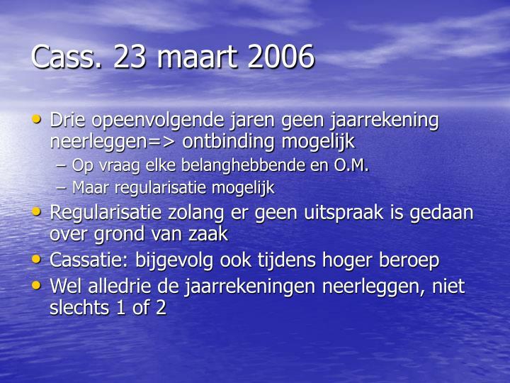 Cass. 23 maart 2006