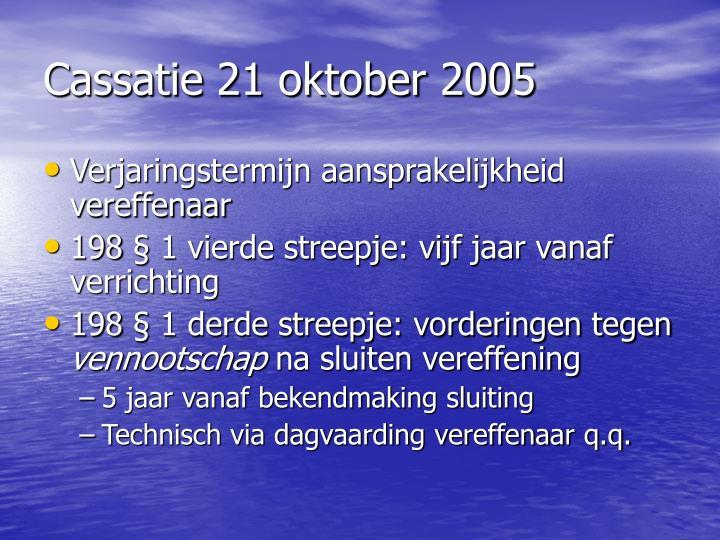 Cassatie 21 oktober 2005