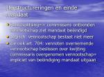 herstructureringen en einde mandaat