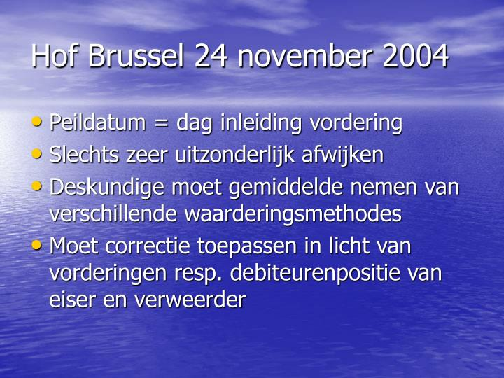 Hof Brussel 24 november 2004
