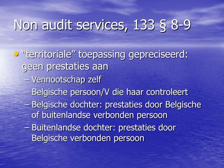 Non audit services, 133 § 8-9