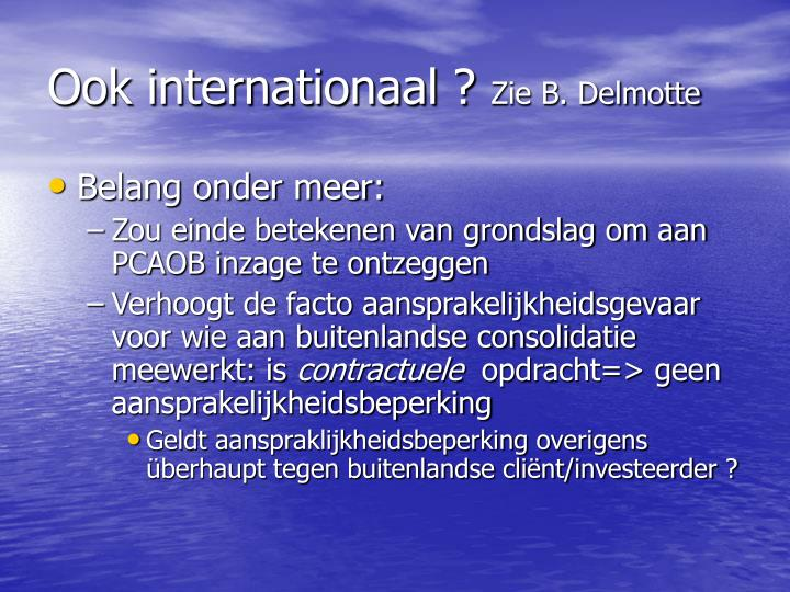 Ook internationaal ?