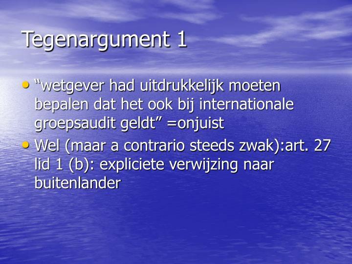 Tegenargument 1