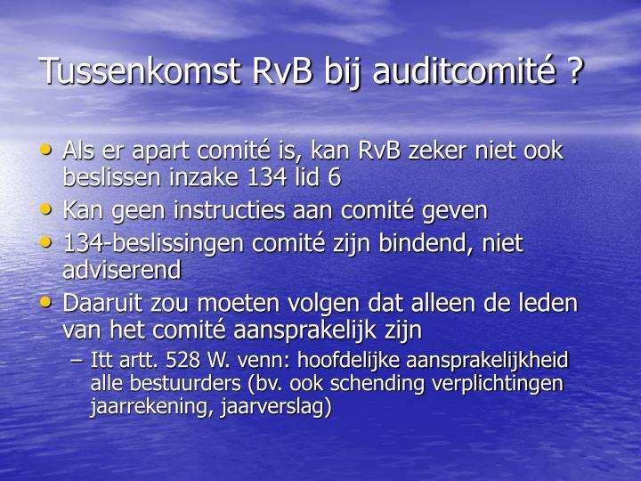 Tussenkomst RvB bij auditcomité ?