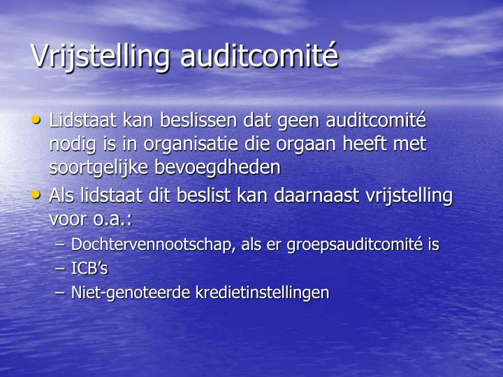 Vrijstelling auditcomité