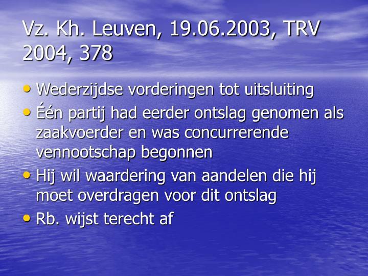 Vz. Kh. Leuven, 19.06.2003, TRV 2004, 378