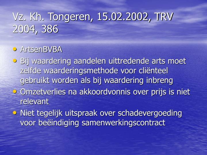 Vz. Kh. Tongeren, 15.02.2002, TRV 2004, 386