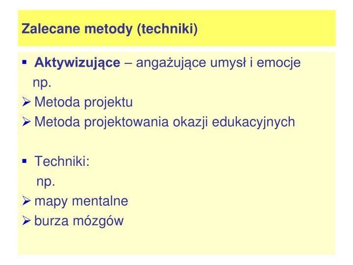 Zalecane metody (techniki)