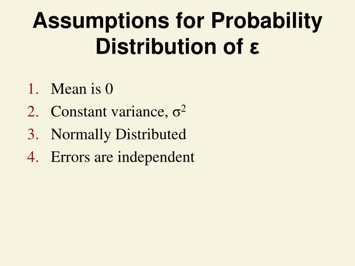 Assumptions for Probability Distribution of