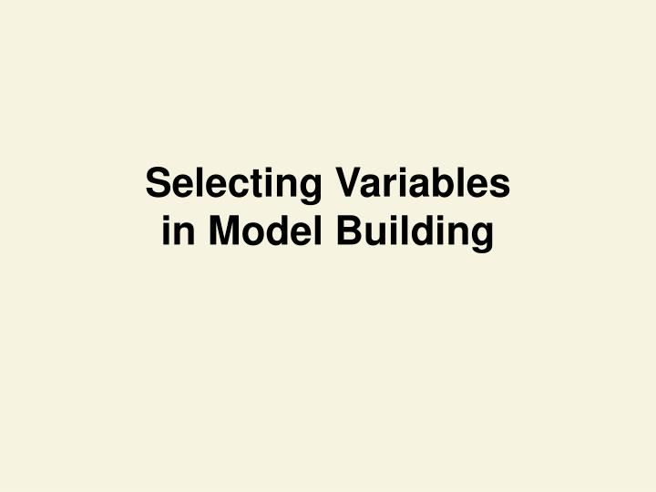 Selecting Variables