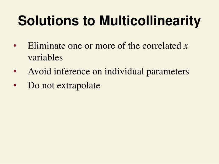 Solutions to Multicollinearity