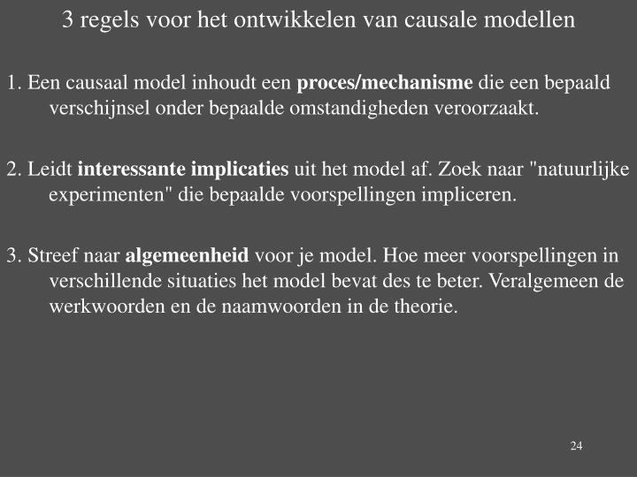 3 regels voor het ontwikkelen van causale modellen