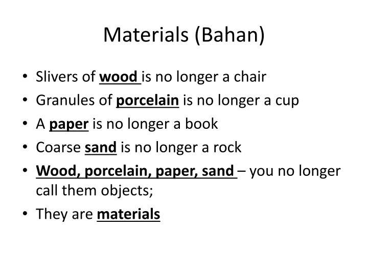 Materials (Bahan)