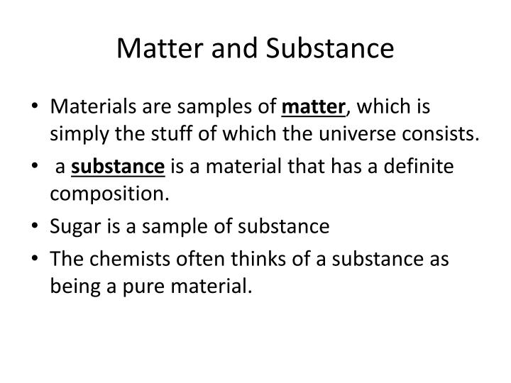 Matter and Substance