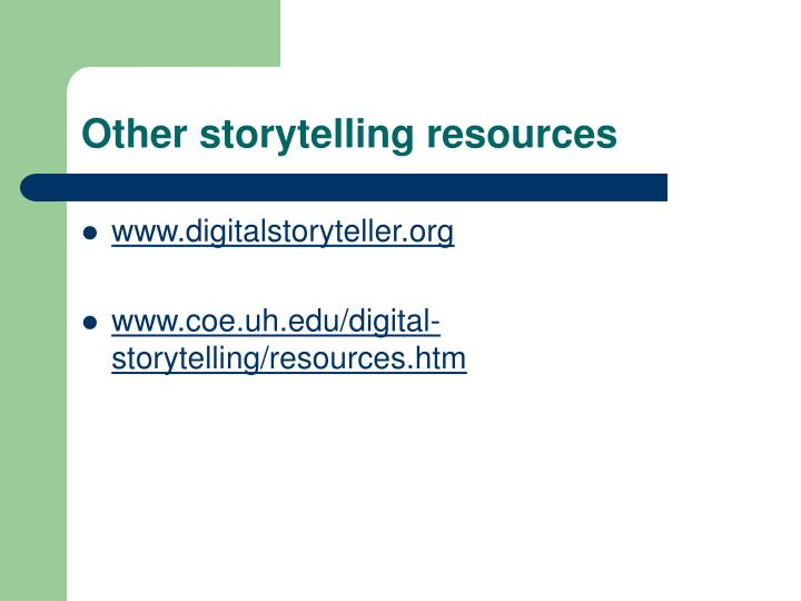 Other storytelling resources