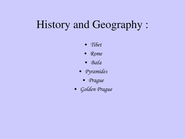 History and Geography :