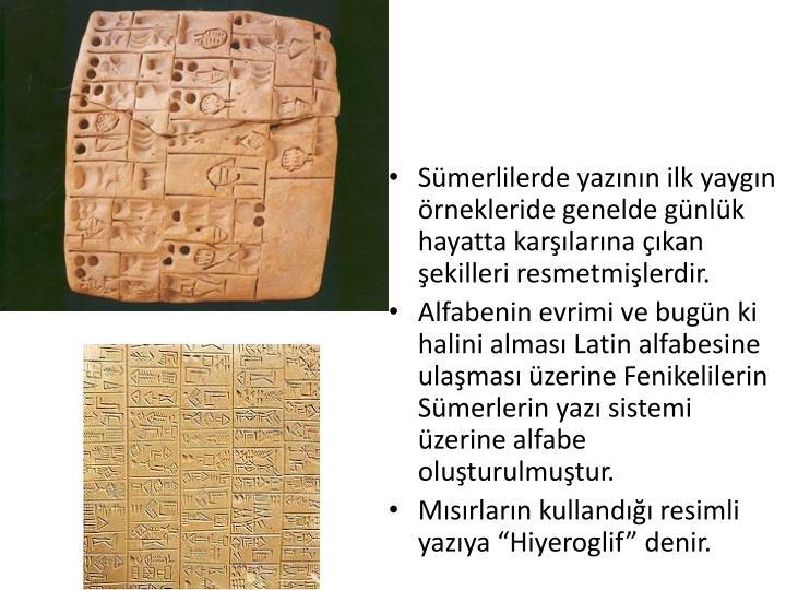 Sümerlilerde yazının ilk yaygın