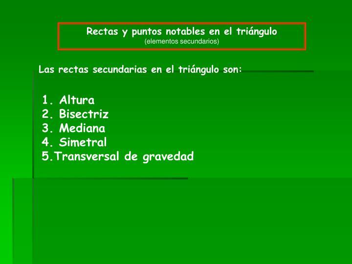 Rectas y puntos notables en el triángulo