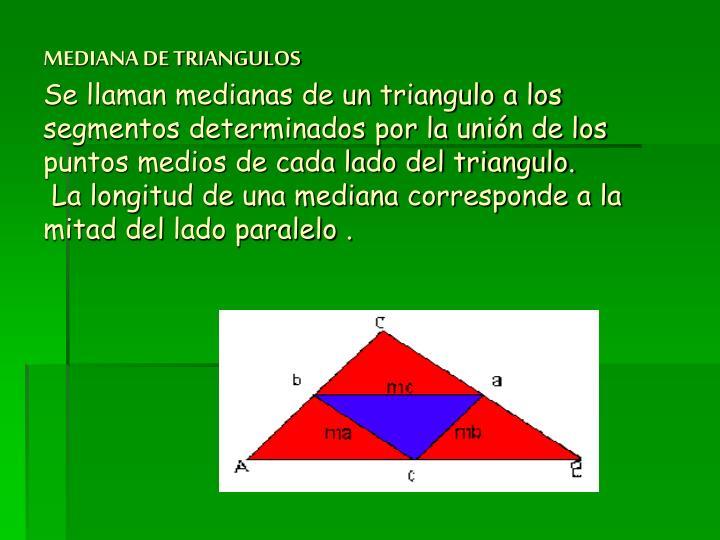 MEDIANA DE TRIANGULOS