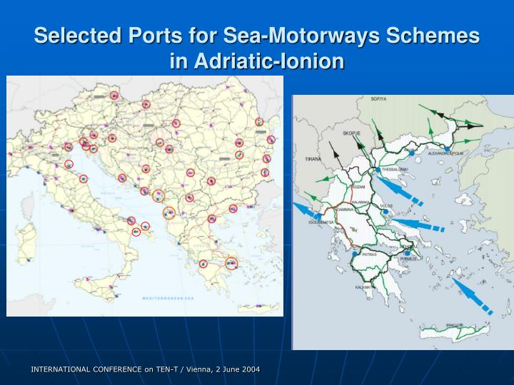 Selected Ports for Sea-Motorways Schemes in Adriatic-Ionion