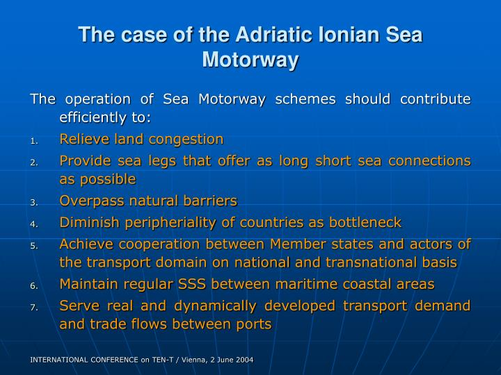 The case of the Adriatic Ionian Sea Motorway
