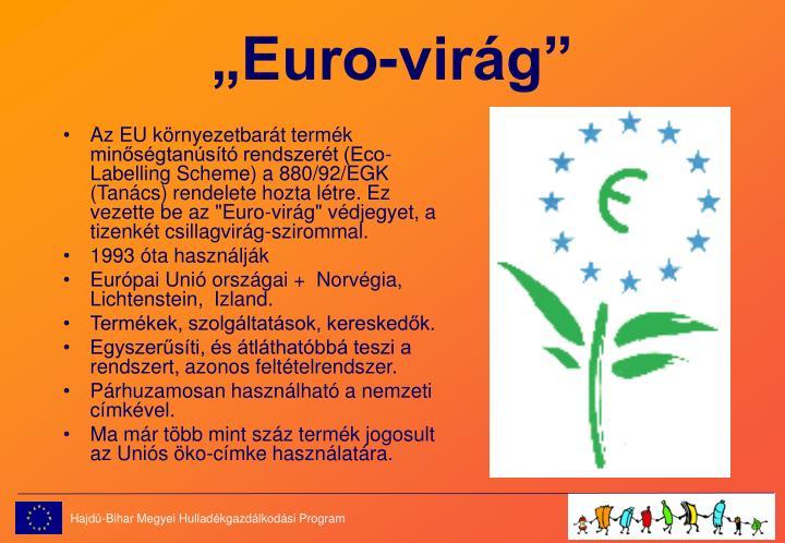 """""""Euro-virág"""""""