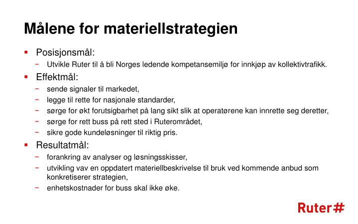 Målene for materiellstrategien