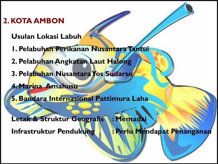 2. KOTA AMBON