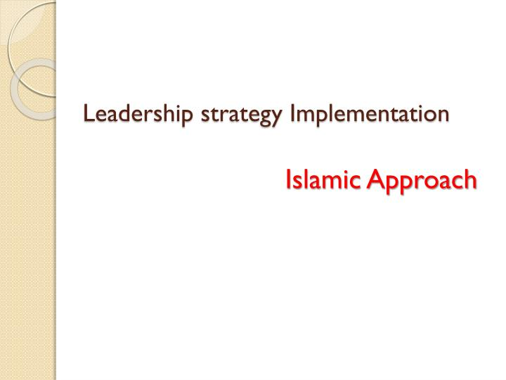 Leadership strategy Implementation