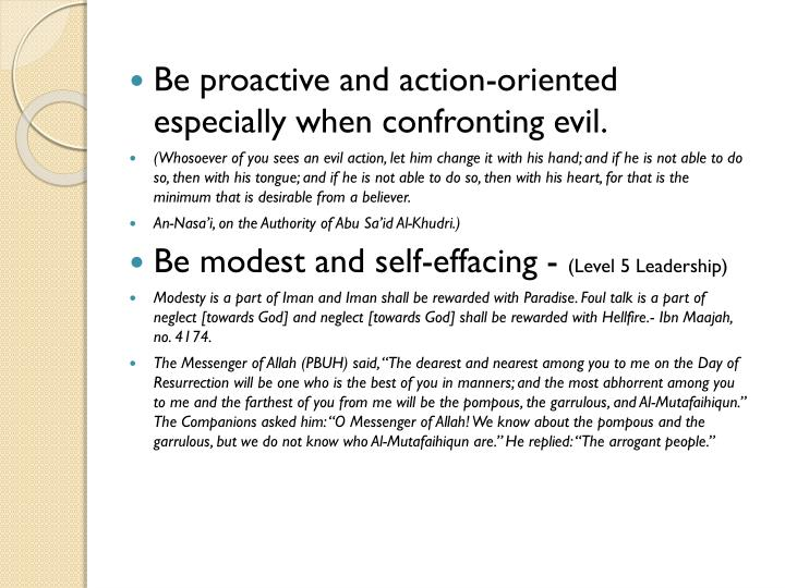 Be proactive and action-oriented especially when confronting evil.