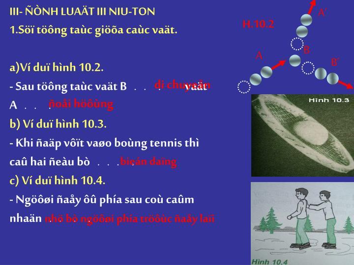 III- ÑÒNH LUAÄT III NIU-TON