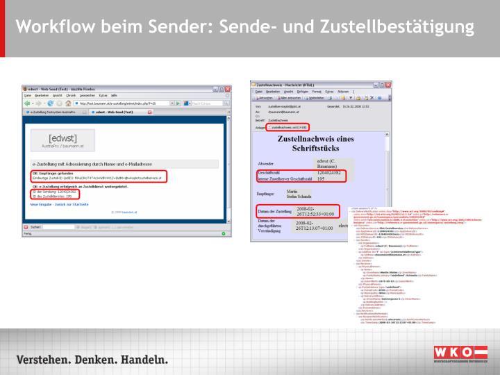 Workflow beim Sender: Sende- und Zustellbestätigung