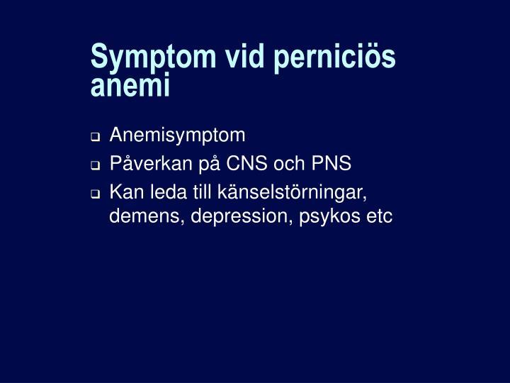 Symptom vid perniciös anemi