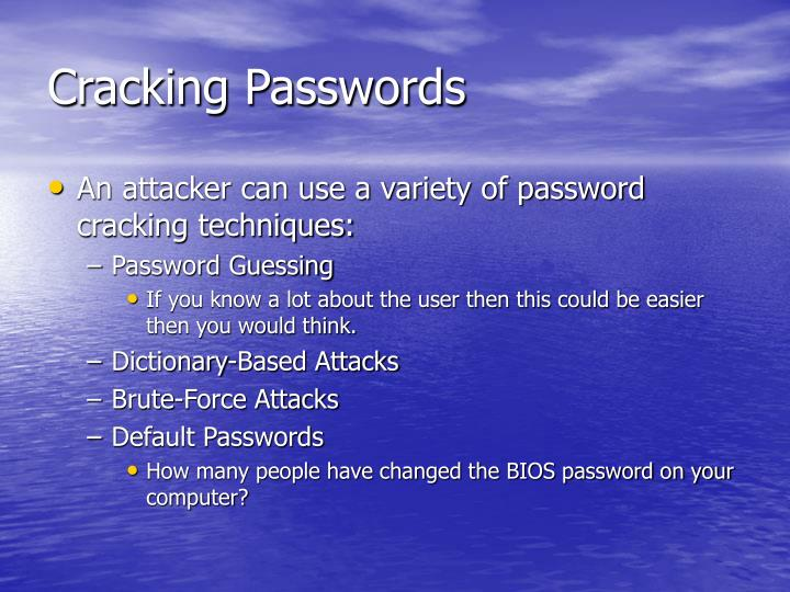 Cracking Passwords