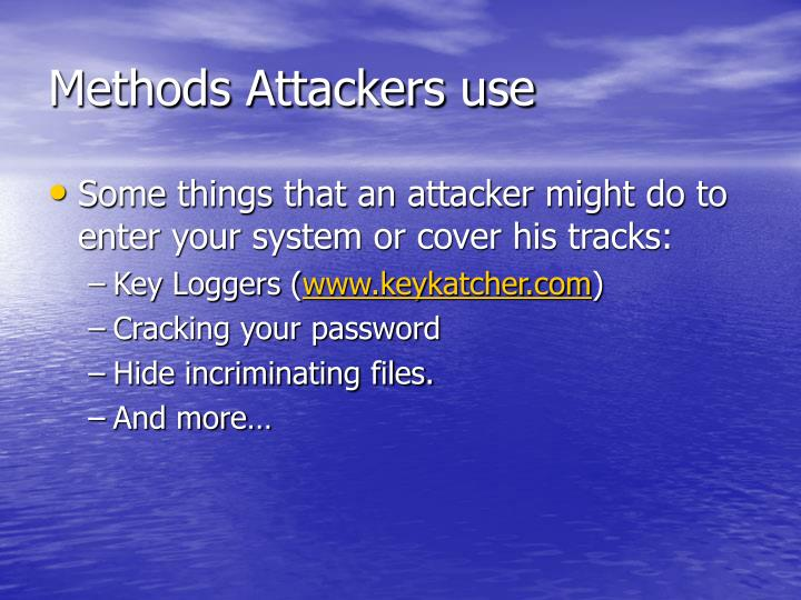 Methods Attackers use