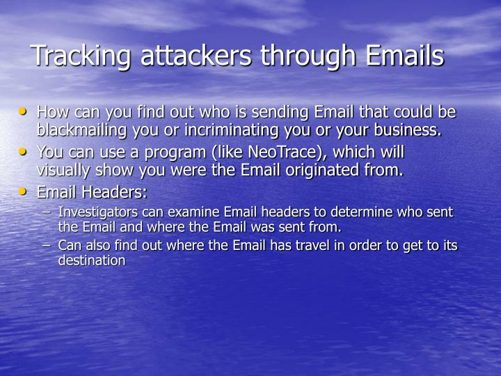 Tracking attackers through Emails