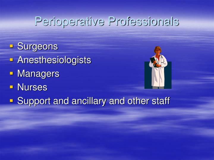 Perioperative Professionals