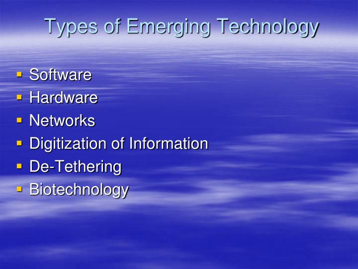 Types of emerging technology