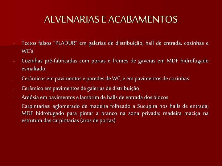 ALVENARIAS E ACABAMENTOS