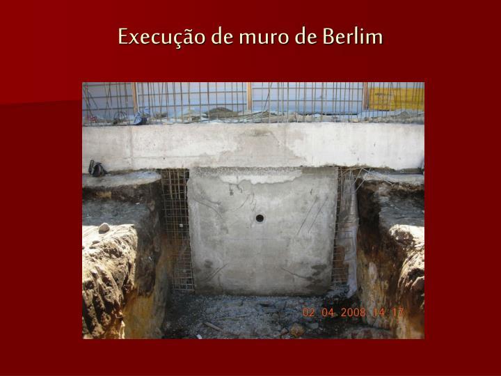 Execução de muro de Berlim
