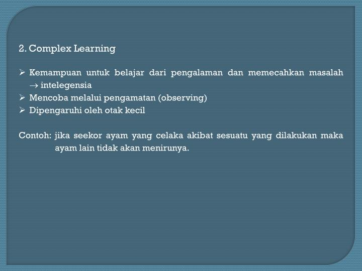 2. Complex Learning
