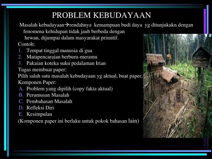 PROBLEM KEBUDAYAAN
