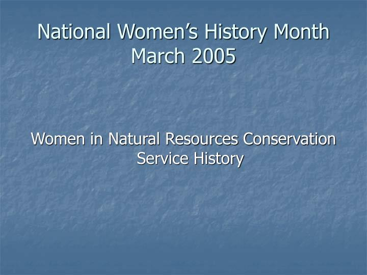 National women s history month march 2005
