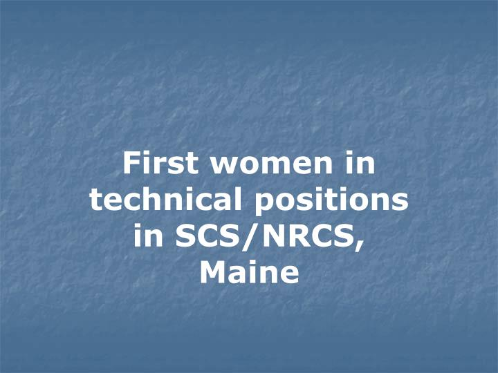 First women in technical positions in SCS/NRCS, Maine