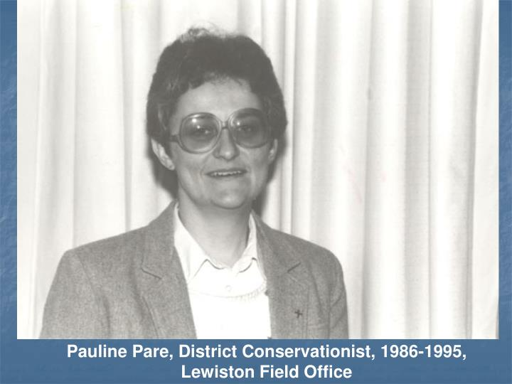 Pauline Pare, District Conservationist, 1986-1995,