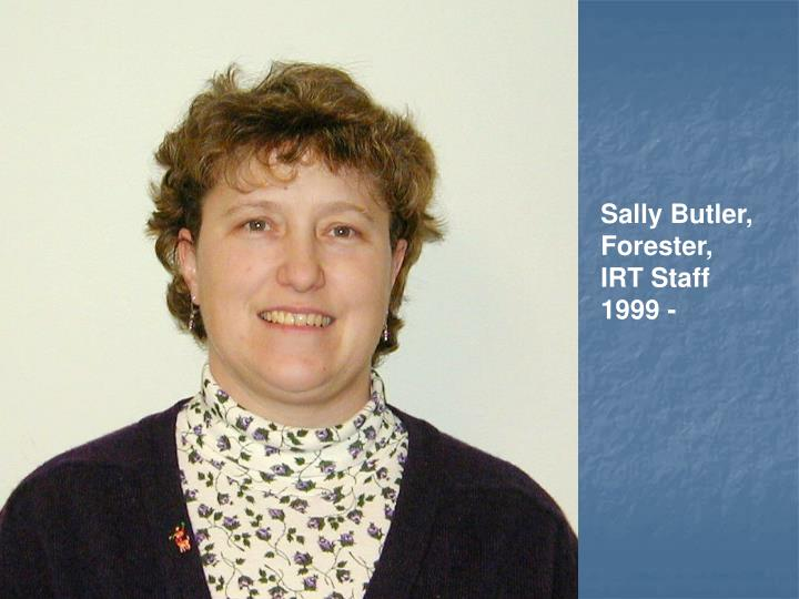 Sally Butler, Forester,